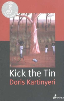 Kick the Tin, Paperback / softback Book