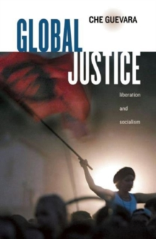 Global Justice : Liberation and Socialism, Paperback / softback Book