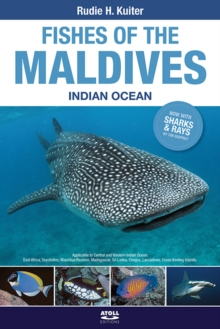 Fishes of the Maldives : Indian Ocean, Paperback Book