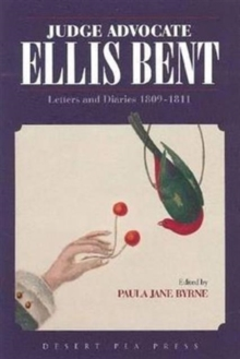 Judge Advocate - Ellis Bent : Letter and Diaries 1810-1811, Paperback / softback Book