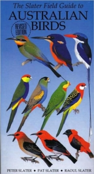 The Slater Field Guide to Australian Birds, Paperback Book