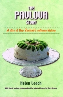 The Pavlova Story : A Slice of New Zealand's Culinary History, Hardback Book