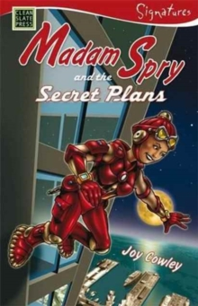 Madam Spry and the Secret Plans : Madam Spry, the Very Sly Spy, Paperback / softback Book