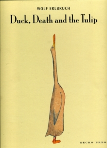 Duck Death and the Tulip, Hardback Book