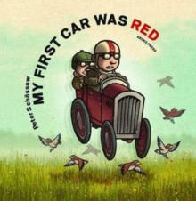 My First Car was Red, Paperback / softback Book