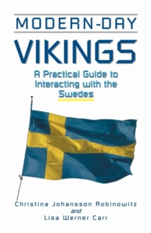 Modern-Day Vikings : A Pracical Guide to Interacting with the Swedes, Paperback Book