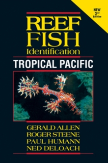 Reef Fish Identification : Tropical Pacific, Paperback / softback Book