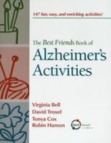 The Best Friends Book of Alzheimer's Activities, Volume One, Paperback / softback Book