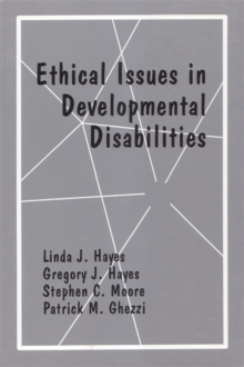 Ethical Issues In Developmental Disabilities, Paperback Book