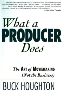 What a Producer Does, Paperback / softback Book