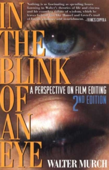 In the Blink of an Eye : A Perspective on Film Editing, Paperback Book