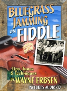 Bluegrass Jamming on Fiddle, Paperback / softback Book