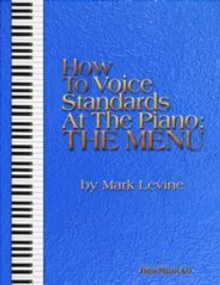 HOW TO VOICE STANDARDS AT THE PIANO, Paperback Book