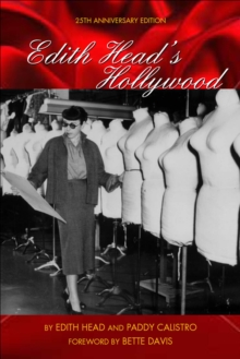 Edith Head's Hollywood : Twenty-fifth Anniversary Edition, The, Paperback Book