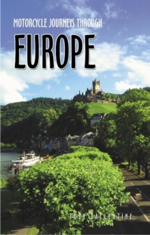 Motorcycle Journeys Through Western Europe, Paperback Book