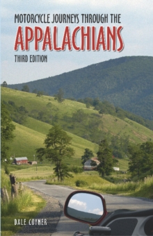 Motorcycle Journeys Through the Appalachians, Paperback Book