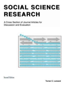 Social Science Research : A Cross Section of Journal Articles for Discussion & Evaluation, Paperback Book