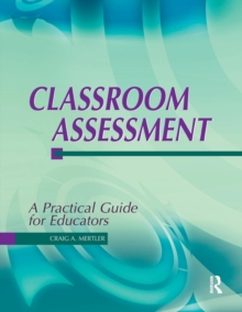 Classroom Assessment : A Practical Guide for Educators, Paperback Book