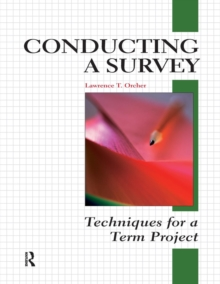 Conducting a Survey : Techniques for a Term Project, Paperback / softback Book