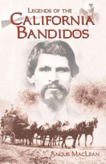 Legends of the California Bandidos, Paperback / softback Book