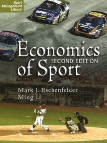 Economics of Sport, 2nd Edition, Paperback Book