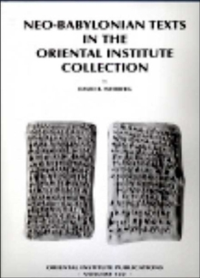 Neo-Babylonian Texts in the Oriental Institute Collection, Hardback Book