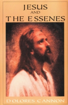 Jesus and the Essenes, Paperback / softback Book