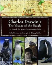 Charles Darwin's Voyage of the Beagle : The Journals That Revealed Nature's Grand Plan, Hardback Book