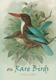On Rare Birds, Hardback Book