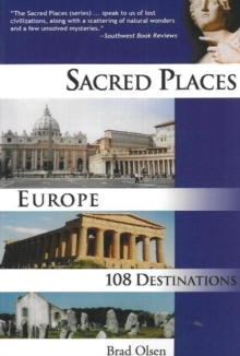 Sacred Places Europe : 108 Destinations, Paperback / softback Book