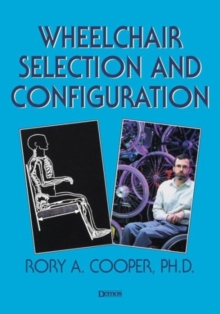 Wheelchair Selection and Configuration, Paperback / softback Book