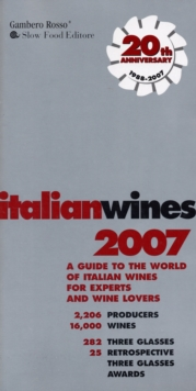 Italian Wines : A Guide to the World of Italian Wine for Experts and Wine Lovers, Paperback Book