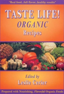 Taste Life! : Organic Recipes, Paperback / softback Book