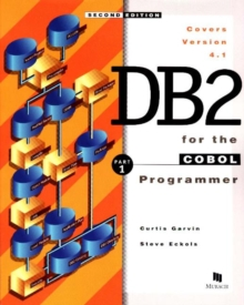 DB2 for the COBOL Programmer Part 1 : Covers Version 4.1, Book Book