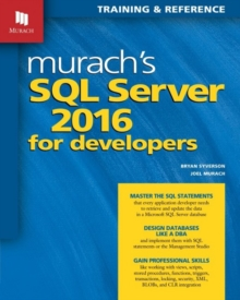 Murachs SQL Server 2016 for Developers, Paperback / softback Book