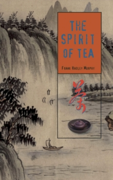The Spirit of Tea, Hardback Book