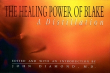 The Healing Power of Blake : A Distillation, Paperback / softback Book
