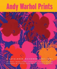 Andy Warhol : Prints A Catalogue Raisonne 1962-1987, Hardback Book