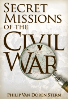 Secret Missions of the Civil War, EPUB eBook