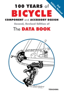 100 Years of Bicycle Component and Accessory Design : The Data Book, Paperback / softback Book