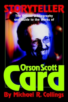 Storyteller : The Official Guide to the Works of Orson Scott Card, Hardback Book