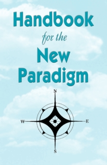 Handbook for the New Paradigm, Paperback Book