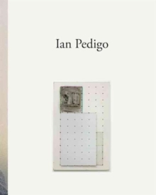 Ian Pedigo : Works 2007-2010, Hardback Book