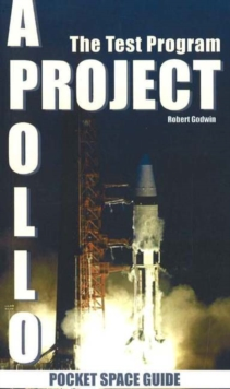 Project Apollo : The Test Program, Paperback Book