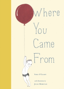 Where You Came From, Hardback Book