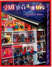 Space Toys of the 60's, Paperback / softback Book