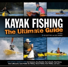 Kayak Fishing: The Ultimate Guide 2nd Edn, Paperback / softback Book