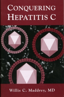 Conquering Hepatitis C, Paperback / softback Book