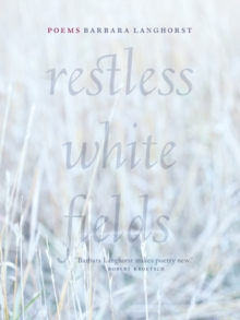 Restless White Fields, Paperback Book