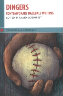 Dingers : Contemporary Baseball Writing, Paperback Book